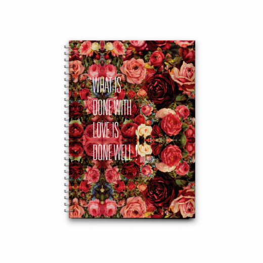 Notebook Wire Small - What is Done With Love Is Done Well - 16x11.5cm