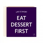 YM Sketch-Eat Dessert First Coasters