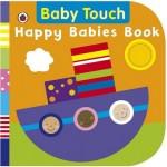 Baby Touch : Happy Babies Book