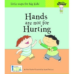 Now I'm Growing! Hands are not for Hurting Hardcover