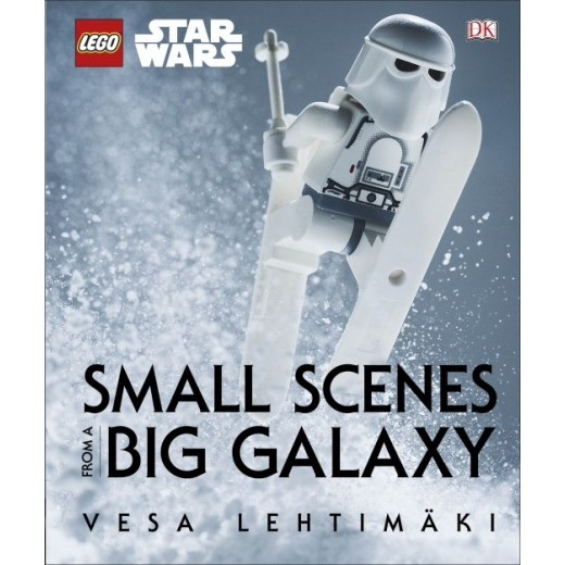 Lego Star Wars Small Scenes From A Big Galaxy, Hardcover: 176 pages