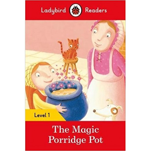 Ladybird Readers Level 1 - The Magic Porridge Pot
