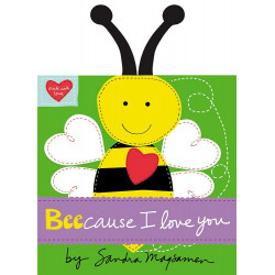 Scholastic Beecause I Love You (Made With Love) Board book