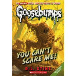 Goosebumps: You Can't Scare Me