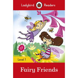 Ladybird Readers Level 1 : Fairy Friends SB