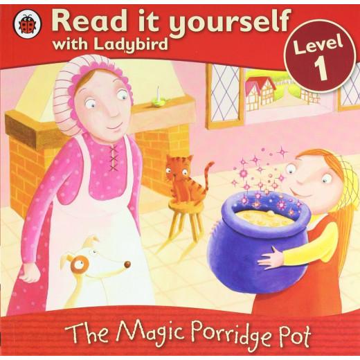 Ladybird :Read it Yourself L1 : The Magic Porridge Pot