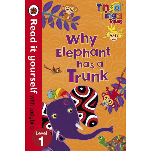 Ladybird :Read it Yourself L1 : Why Elephant has a Trunk