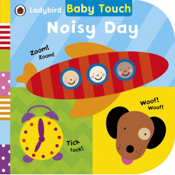 Ladybird Baby Touch: Noisy Day Board book