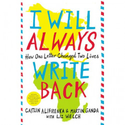 I Will Always Write Back : How One Letter Changed Two Lives, 400 pages
