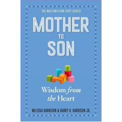 Mother to Son : Shared Wisdom from the Heart, Paperback | 361 pages