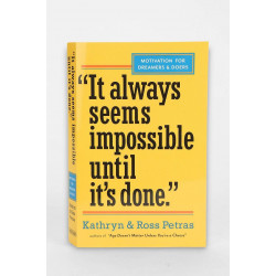 """It Always Seems Impossible Until It's Done."" : Motivation for Dreamers & Doers, Paperback 