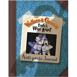 Wallace and Gromit : Anti-Pesto Journal
