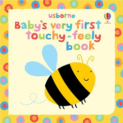 Baby's Very First Touchy Feely Book, 10 pages