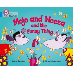 Collins big cat - Mojo and Weeza and the Funny Thing