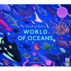 Sounds of Nature: World of Oceans : Press each note to hear animal sounds Children's Book