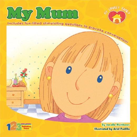 My Lovely Family Series My Mum Book