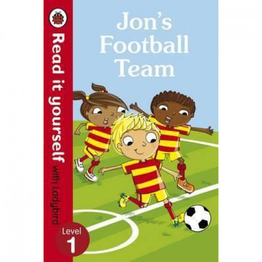 Ladybird : Read it Yourself L1 : Jon's Football Team